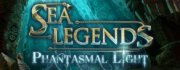 Sea Legends - Phantasmal Light Collector Edition