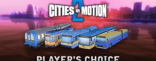 Купить Cities in Motion 2: Players Choice Vehicle Pack. Дополнение