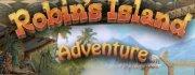 Robin`s Island Adventure