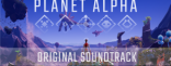 Купить Planet Alpha - Original Soundtrack