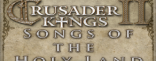 Купить Crusader Kings II: Song of the Holy Land