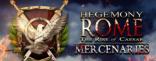 Купить Hegemony Rome: The Rise of Caesar - Mercenaries Pack