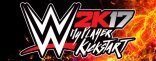 Купить WWE 2K17 - MyPlayer Kick Start