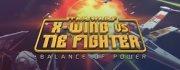 Star Wars: X-Wing vs Tie Fighter