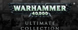 Купить SEGA's Ultimate Warhammer 40 000 Collection