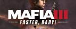 Купить Mafia III - Faster, Baby!
