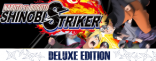 Купить NARUTO TO BORUTO: SHINOBI STRIKER Deluxe Edition Pre-order