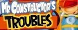 Купить Mr. Constructor`s Troubles