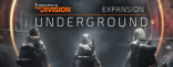 Купить Tom Clancy's The Division - Underground. Дополнение