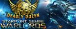 Купить Starpoint Gemini Warlords - Deadly Dozen